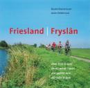 Friesland/ Fryslan daar hou ik van!