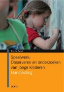 Speelwerk: observeren en onderzoeken van jonge kinderen