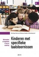 Kinderen met specifieke taalstoornissen (be)handelen en begeleiden in zorg en onderwijs