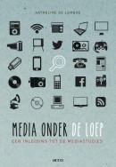 Media onder de loep