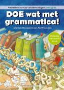 Doe wat met grammatica! Nederlands voor anderstaligen een gids