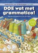 Doe wat met grammatica!