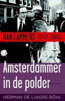 Amsterdammer in de polder - Han Lammers (1931-2000)