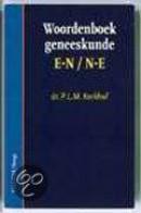 Woordenboek geneeskunde E-N / N-E