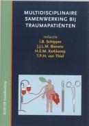 Multidisciplinaire samenwerking bij traumapatienten