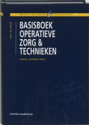 Operatieve zorg & technieken Basisboek operatieve zorg en technieken