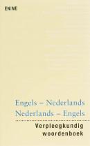 Verpleegkundig woordenboek Engels-Nederlands Nederlands-Engels