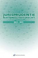 Jurisprudentie nationaliteitsrecht 2014-2015