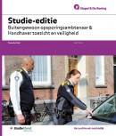 Studie-editie Buitengewoon opsporingsambtenaar en Handhaver toezicht en veiligheid