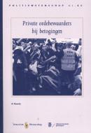 Private ordebewaarders bij betogingen Politie & Wetenschap PW84