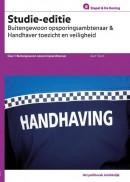 Buitengewoon Opsporingsambtenaar en Handhaver Toezicht en Veiligheid Studie-editie