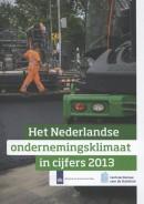 Het Nederlands Ondernemingsklimaat in cijfers 2013