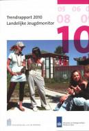 Trendrapport 2010 landelijke jeugdmonitor