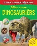 Jonge onderzoekers Alles over dinosauriers Alles over Dinosauriers