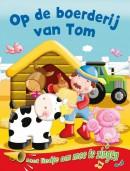 Op de boerderij van Tom