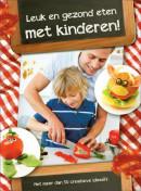 Leuk en gezond eten met kinderen!