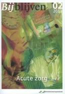 Bijblijven 2013 nr. 2 - Acute zorg