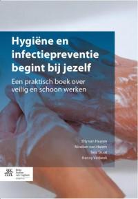 Hygiëne en infectiepreventie begint bij jezelf