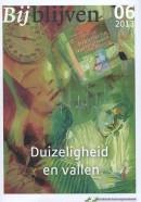 Bijblijven 2013 nr. 6 - Duizeligheid en vallen