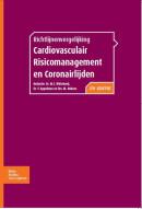 Richtlijnenvergelijking cardiovasculair risicomanagement en coronairlijden