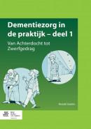 Dementiezorg in de praktijk, deel 1