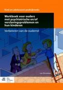 Werkboek voor ouders met psychiatrische en/of verslavingsproblemen en hun kinderen