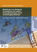 Werkboek voor kinderen en jongeren van ouders met psychiatrische en/of verslavingsproblemen