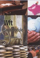 Wft Basismodule opdrachtenboek