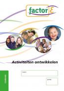 Activiteiten ontwikkelen Cursus Factor E