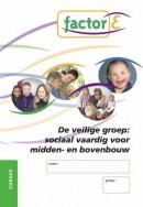 De veilige groep: sociaal vaardig voor midden- en bovenbouw
