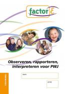 Observeren, rapporteren en interpreteren voor PWJ