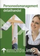 Personeelsmanagement detailhandel Ambitie.info