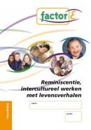 Reminiscentie, intercultureel werken met levensverhalen Training Factor E