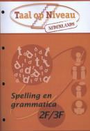 Spelling en Grammatica 2F/3F