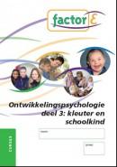 Ontwikkelingspsychologie deel 3 kleuter en kind