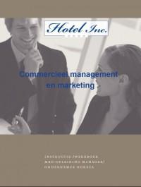 Hotel Inc. Commercieel management en marketing instr/werkboek & code