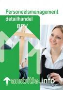 Personeelsmanagement detailhandel BPV Ambitie.info