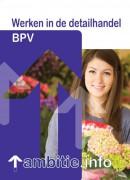 Werken in de detailhandel BPV