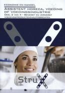 StruX Assistent horeca, voeding of voedingsindustrie - deel 2 van 4 - Bewerkt en verwerkt voedingsproducten/halffabricaten