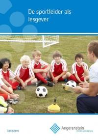 De Sportleider als lesgever