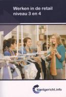 Klantgericht.info Werken in de retail niveau 3 en 4