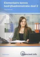 Financieel.info Elementaire kennis Bedrijfsadministratie deel 2 Theorieboek