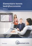 Financieel.info Elementaire kennis Bedrijfseconomie Werkboek