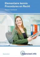 Financieel.info Elementaire kennis Procedures en Recht Theorieboek/Werkboek
