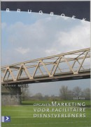 Brugboek Marketing facilitaire organisatie Opgaven