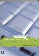 MBO-ICT reeks Installatie Hardware Niveau 2
