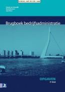 Brugboek bedrijfsadministratie opgaven, 3e druk