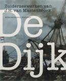 De Dijk Zuiderzeewerken J.H.Mastenbroek