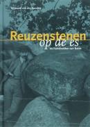Erfgoed in Drenthe Reuzestenen op de es