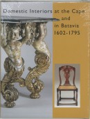 Domestic interiors at the Cape and in Batavia 1602-1795